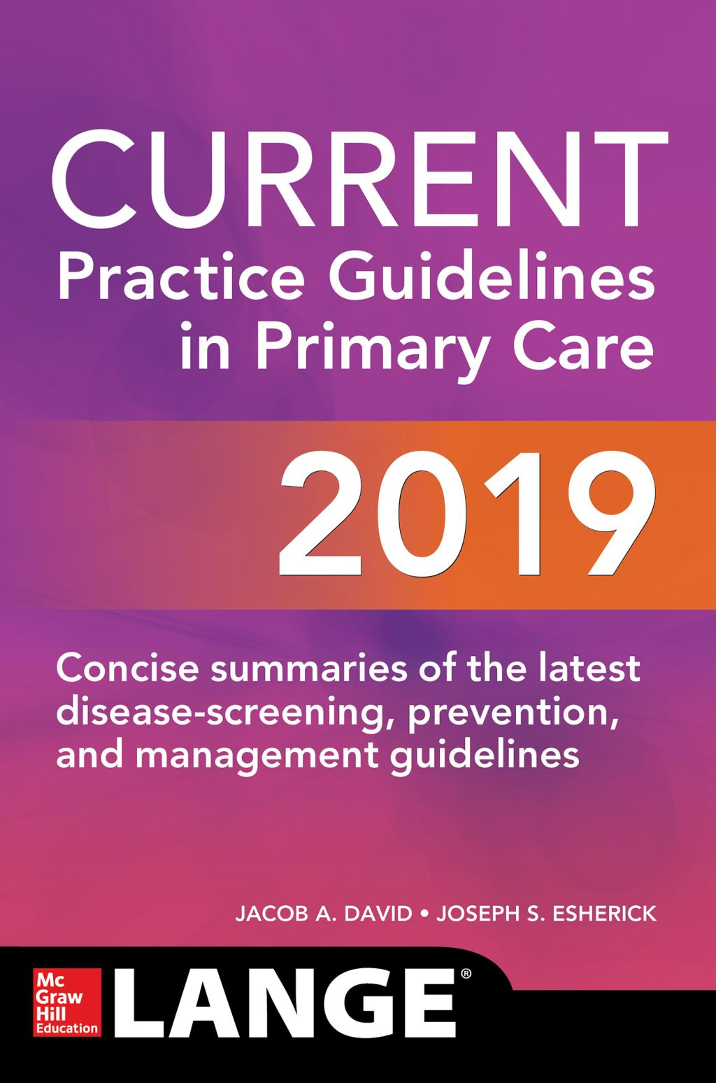 CURRENT Practice Guidelines in Primary Care 2019 (eBook