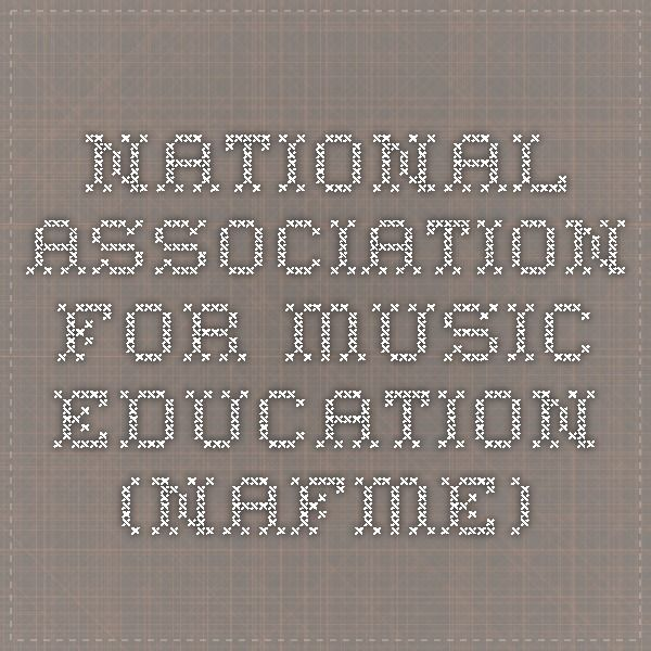 National Association for Music Education (NAfME)
