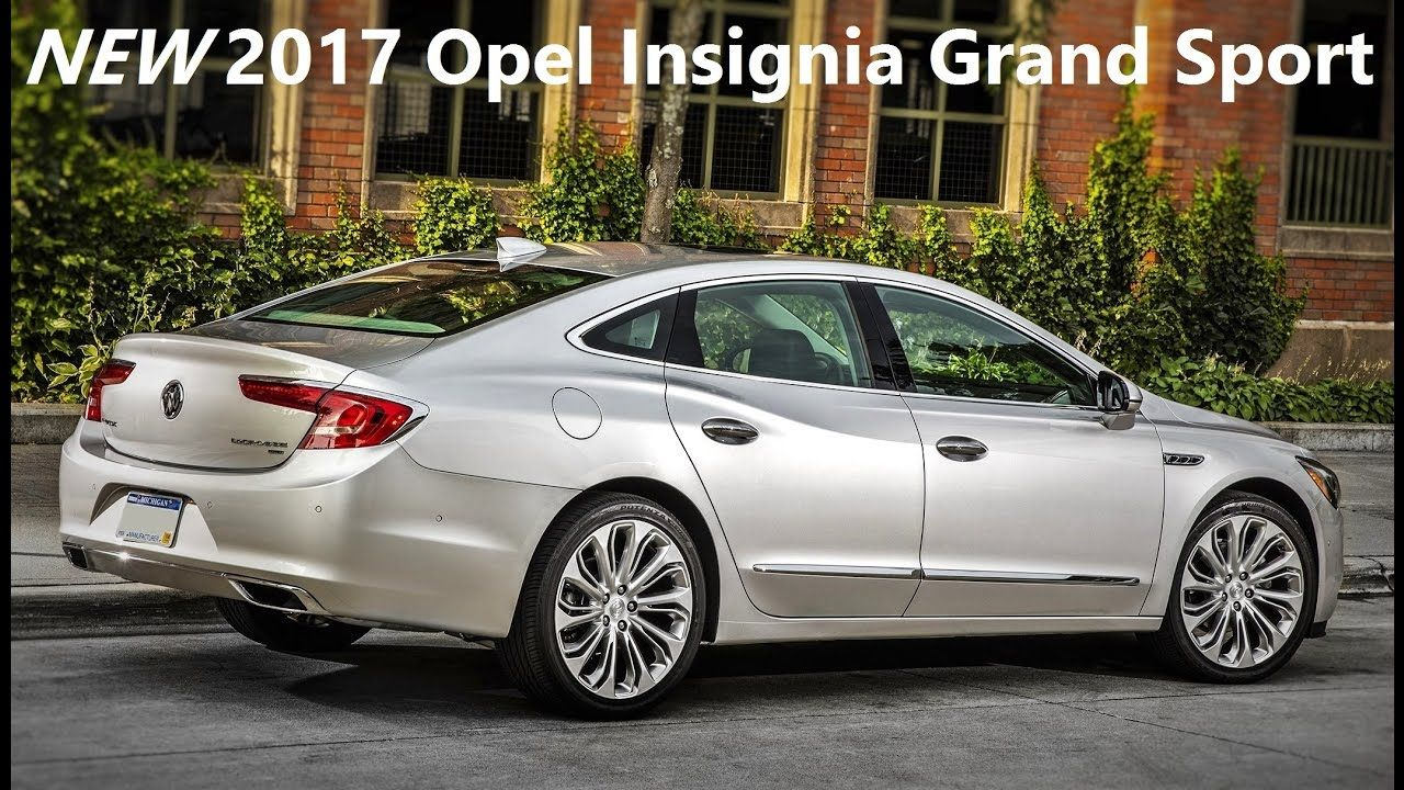 New 2017 Opel Insignia Grand Sport - (First Look!!) - Overview, Interior...