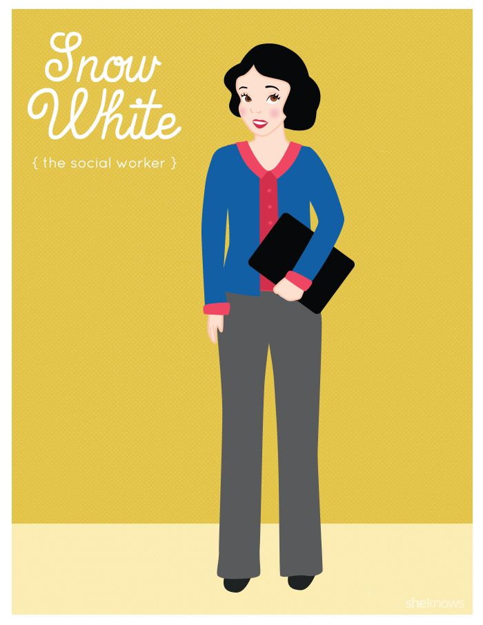 Snow White: the social worker. If Disney princesses had jobs today, this is what they'd be doing