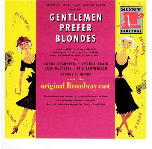 Jule Styne | Gentlemen Prefer Blondes [Original Broadway Cast] | CD 3207 | http://catalog.wrlc.org/cgi-bin/Pwebrecon.cgi?BBID=5861135
