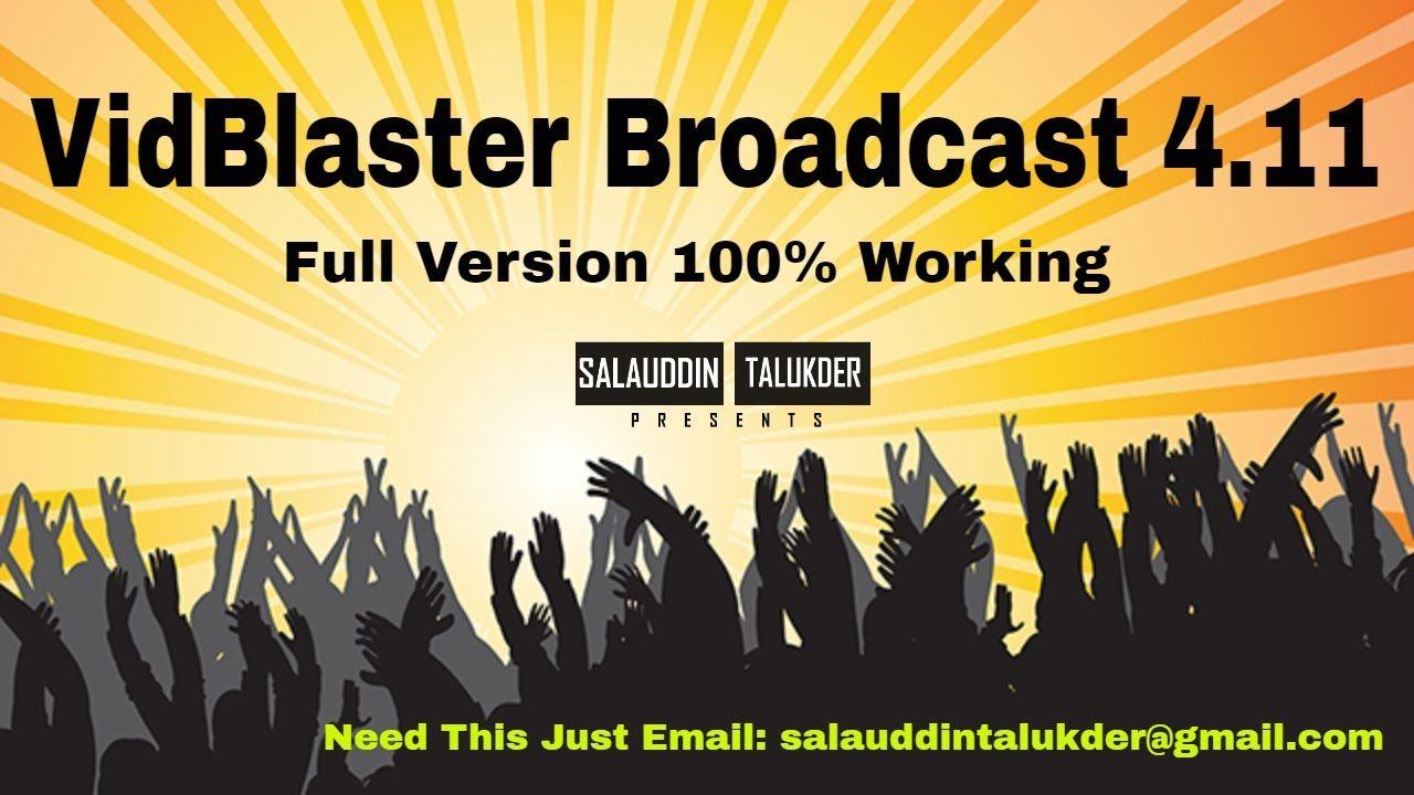vidblaster broadcast 4.11 full