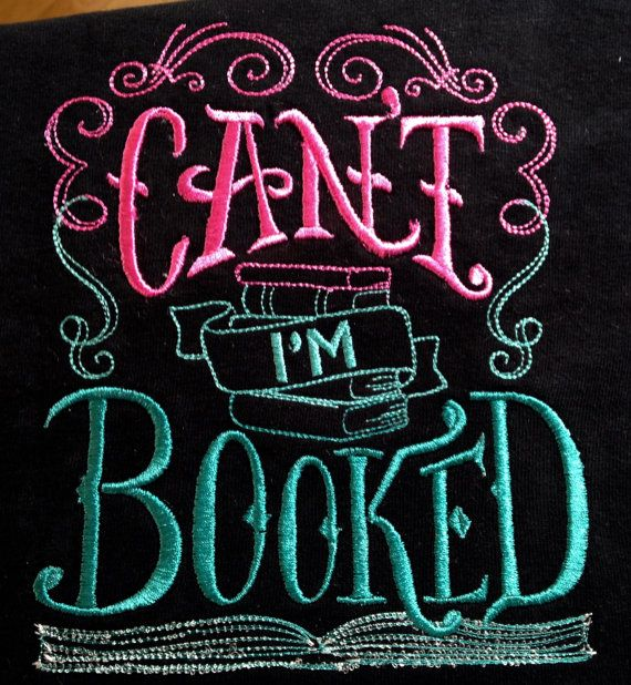 Book t shirt Cant I'm Booked great for the by KreativeImpressions1