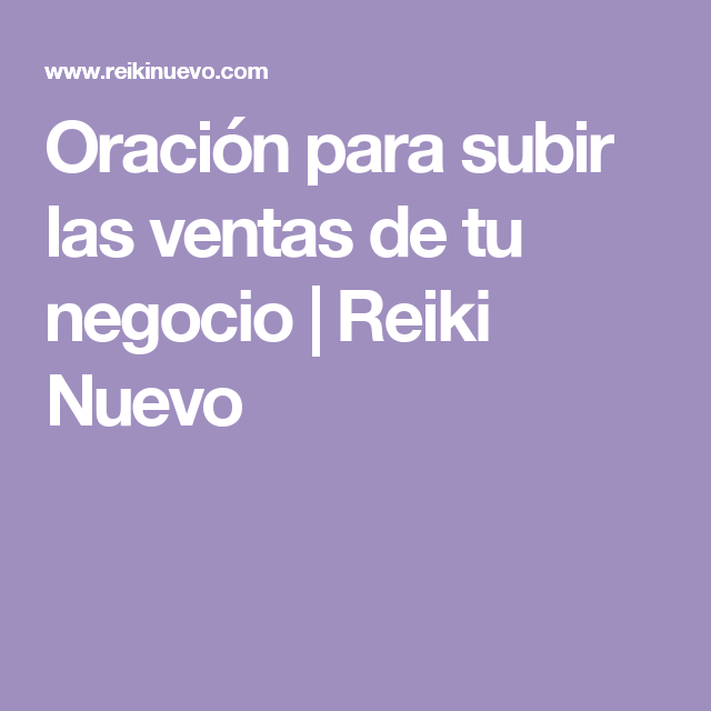 Oración para subir las ventas de tu negocio | Reiki Nuevo