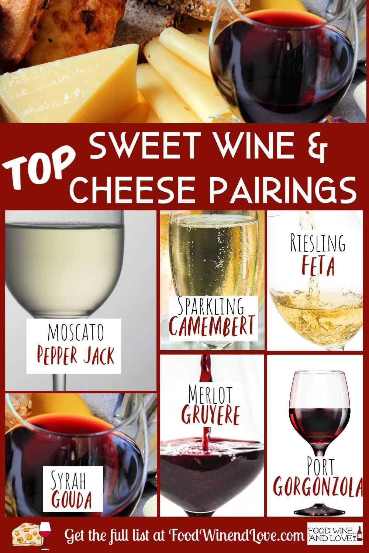 Sweet Wine Pairings With Cheese Wine Sweet Cheese Pairings Party Diy Wine Pairing Sweet Wine Wine Cheese Pairing