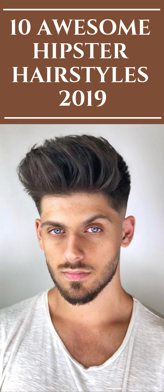 10 Awesome Hipster Hairstyles 2019 #hair #haircut #hairstyle