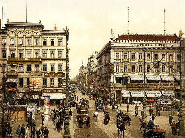 Victoria Hotel Unter Den Linden Berlin Ca 1900 Berlin Germany City