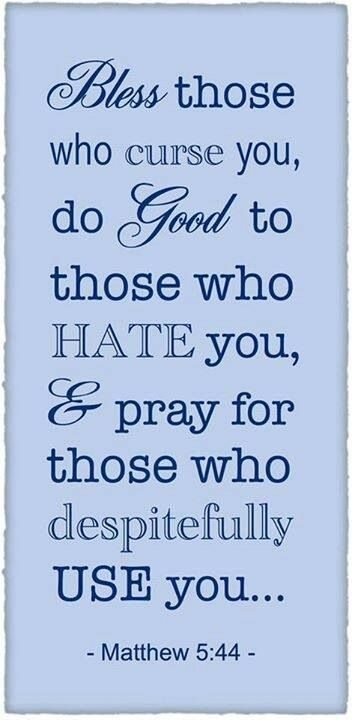 Image result for pray for those who despitefully use you
