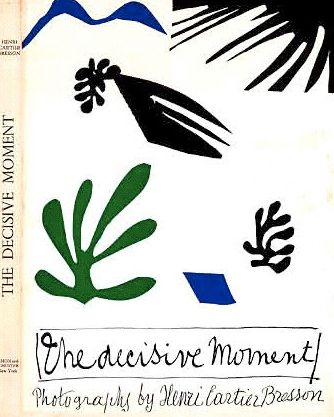 "Henri Cartier-Bresson's book ""The Decisive Moment"" illustrated by Henri Matisse"