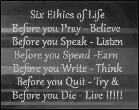 ...WORDS TO LIVE BY...