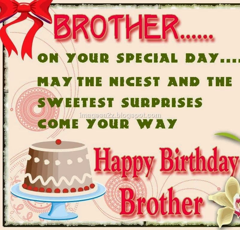 Happy Birthday, Brother - May The Nicest N The Sweetest Surprises