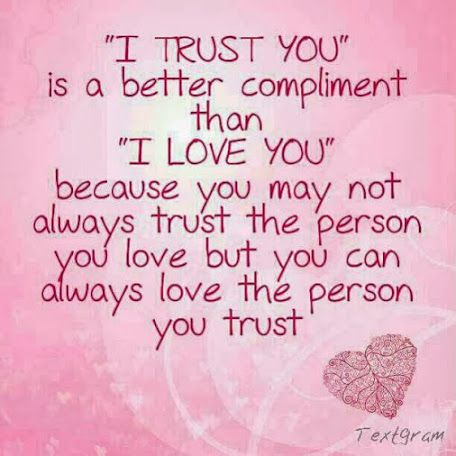I Trust You Love Quotes Quotes Quote Relationship Quotes Trust Quotes Girl Quotes Quotes And Sayings Image Q Love Quotes Tumblr Trust Yourself True Love Quotes