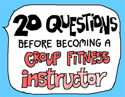 ask before becoming a group fitness instructor | Career * Wellness ...