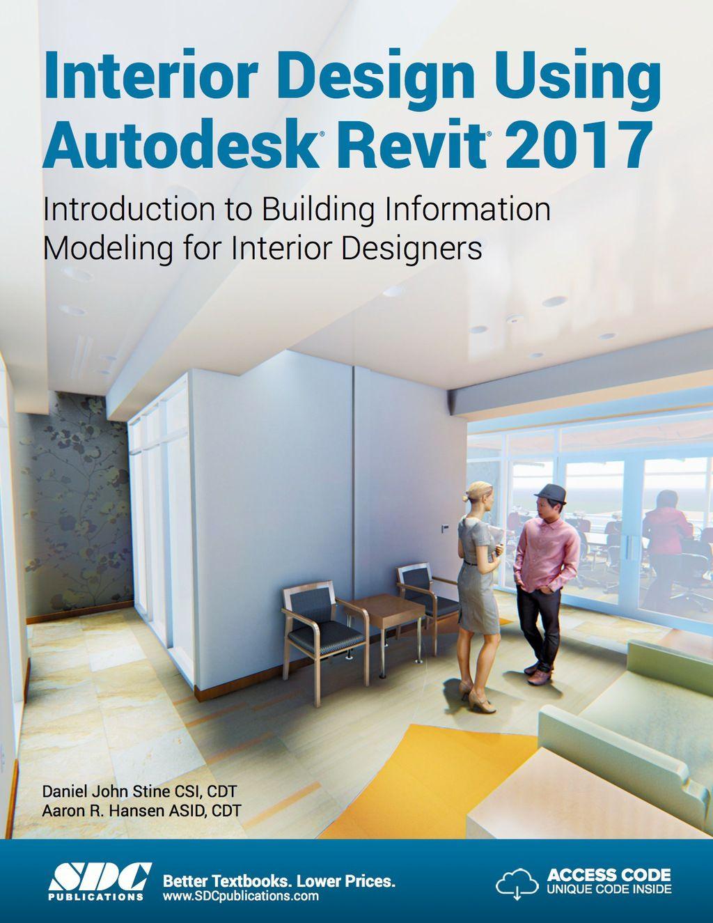 Interior Design Using Autodesk Revit 2017 (eBook+CourseWare