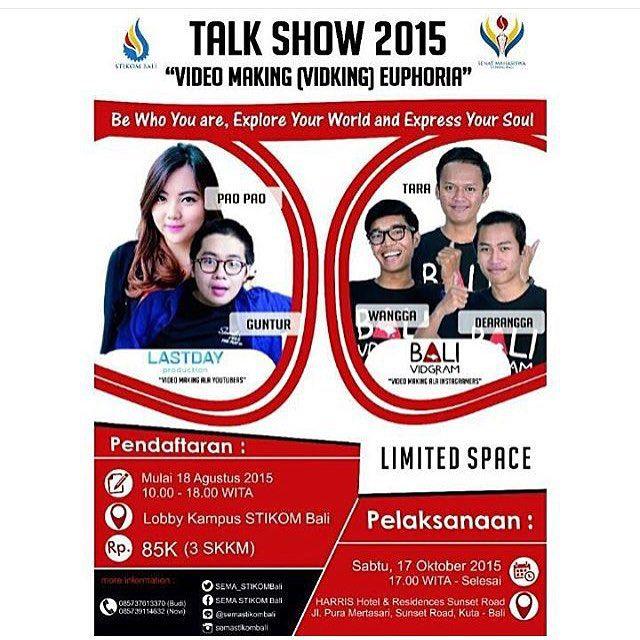 Halo temen2 yang di Bali dan sekitarnya, kita akan datang ke Talk Show