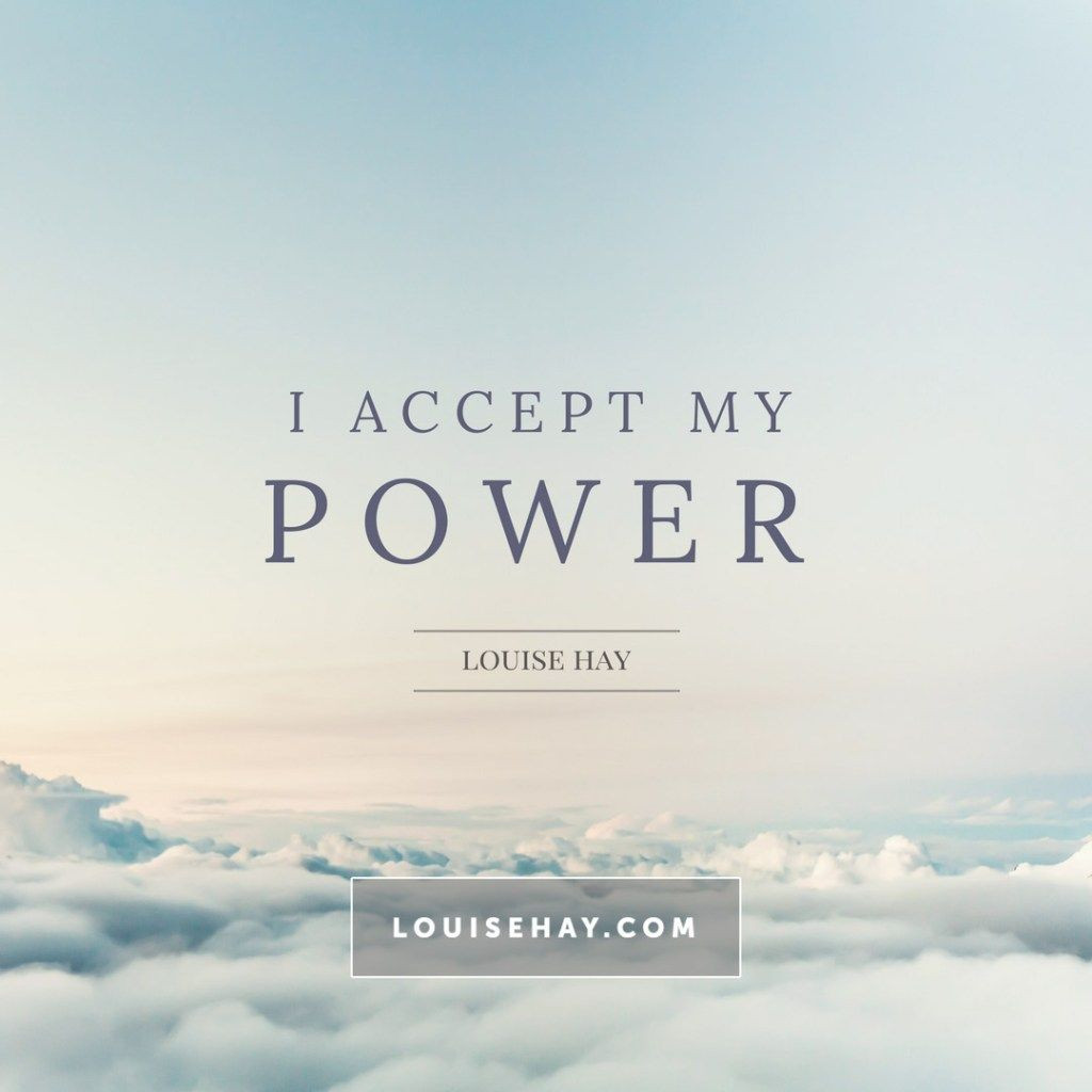I accept my power Louise hay affirmations, Healing