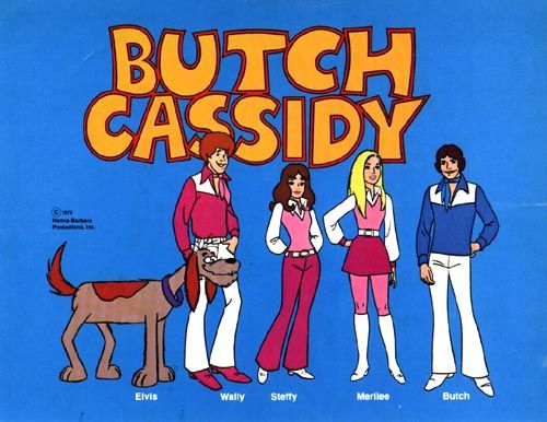 Butch Cassidy!