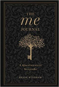 The me journal by shane windham