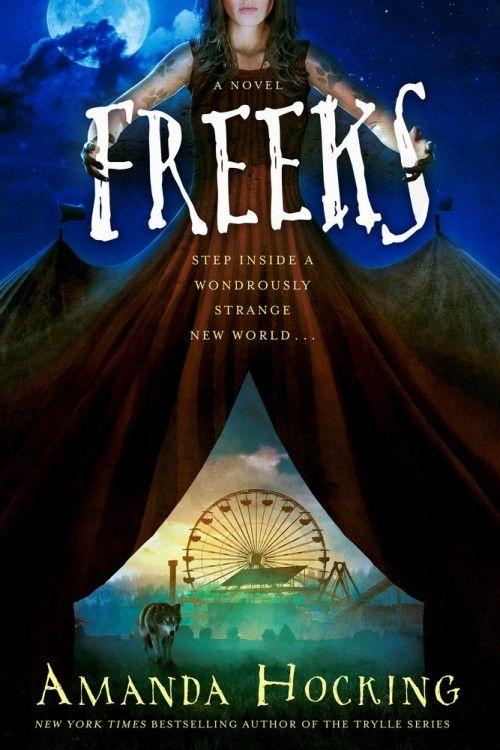 Freeks by Amanda Hocking | Coming January 3, 2017 #paranormal #romance #youngadult