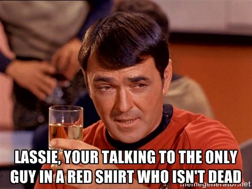 0fc7f16cdffad7a03c6928209650404e star trek red shirt meme survivor i dig nerds pinterest