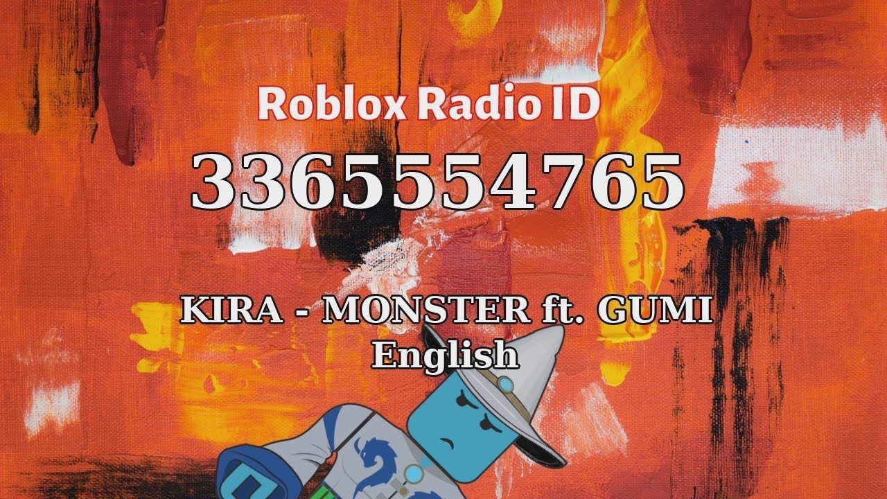 Kira Monster Ft Gumi English Roblox Id Roblox Radio Code Roblox Mu In 2021 Roblox Music Radio Radio