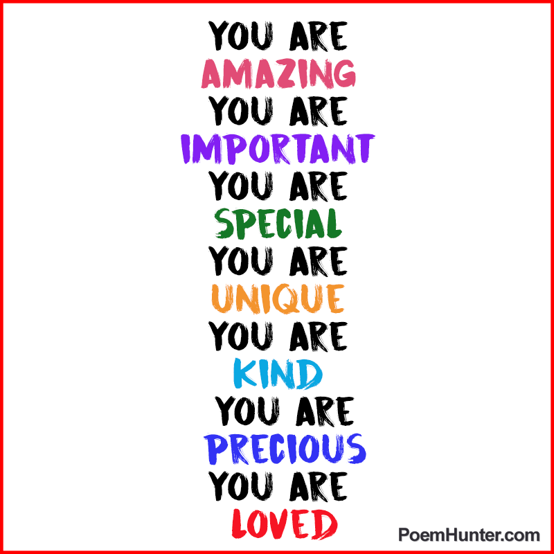 You Are Loved You Are Important And You Matter Pictures: You Are Amazing You Are Important You Are Special