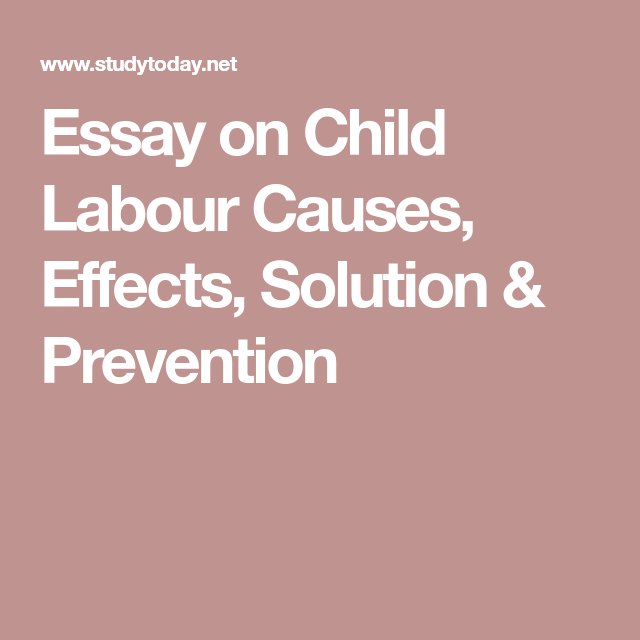 Pin On English For Modern Life Essay About Child Labour In India 200 Word Wikipedia