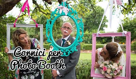 7 Cornici per Photo Booth low cost e fai da te