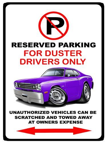 197174 Plymouth Duster Muscle Cartoon No Parking Sign This Is