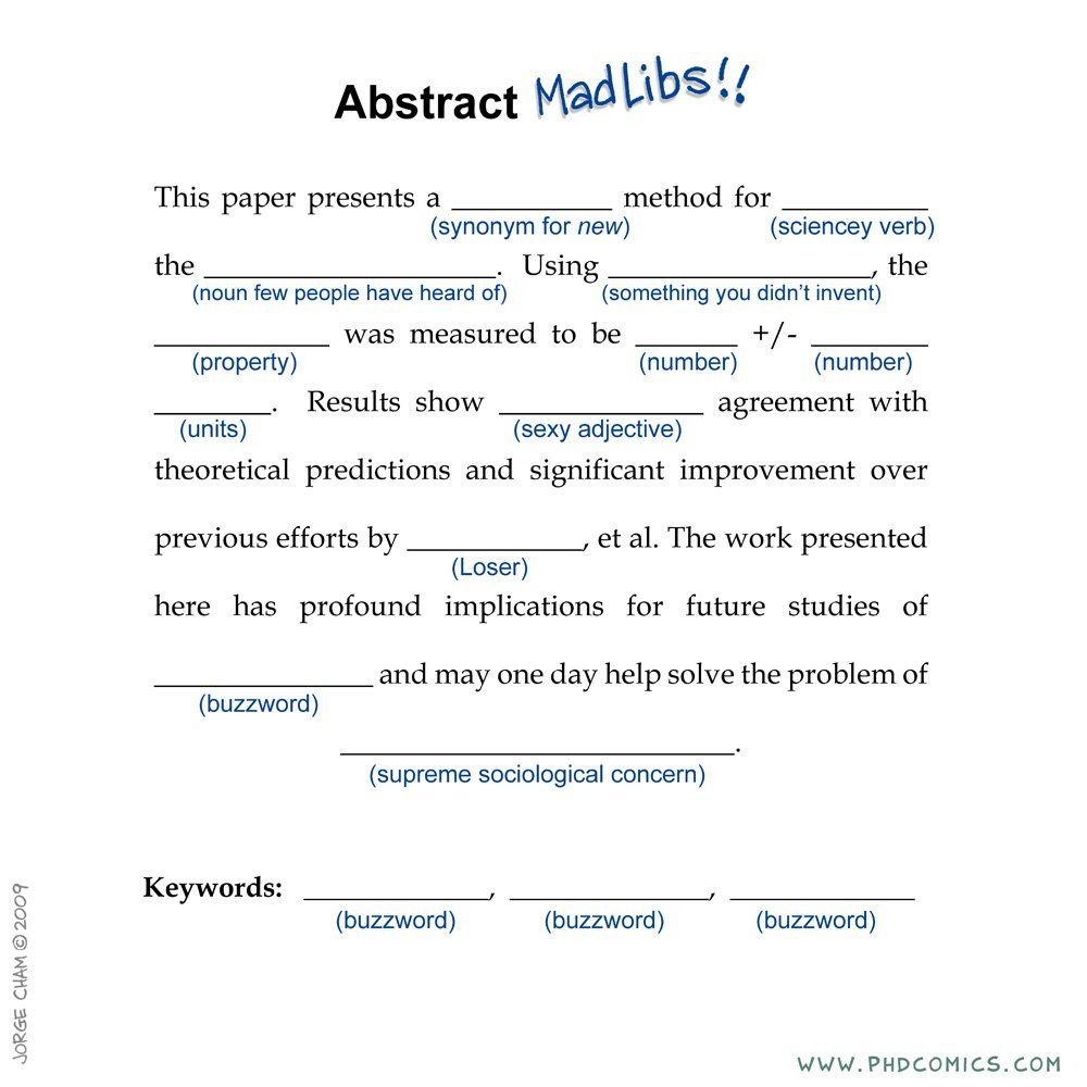 Phd Comic On Twitter Abstract Mad Lib Http T Co 3x2vaaxion Hey Check Out My New Podcast Z1vwjhik Academic Writing Good Essay Dissertation