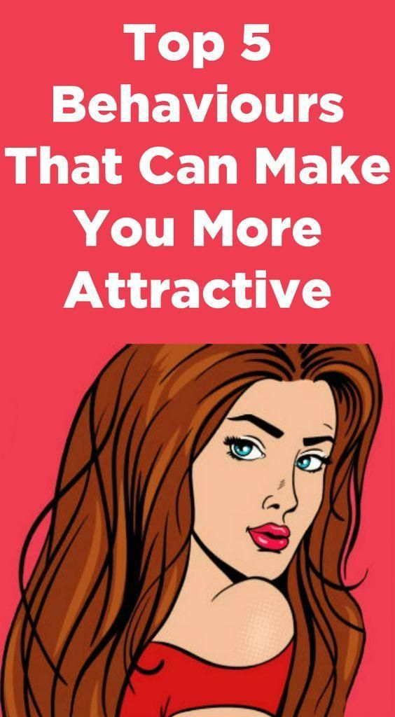 Top 5 Behaviours That Can Make You More Attractive - Healthy Lifestyle