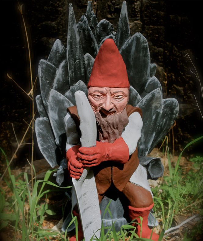 Game of Thrones Lawn Gnome , Take My Paycheck , Shut up and