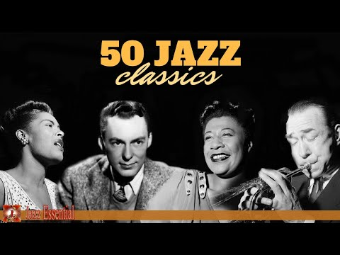 54 The Best Jazz Songs Of All Time 50 Unforgettable Jazz Classics Youtube Jazz Songs Cool Jazz Classic Jazz