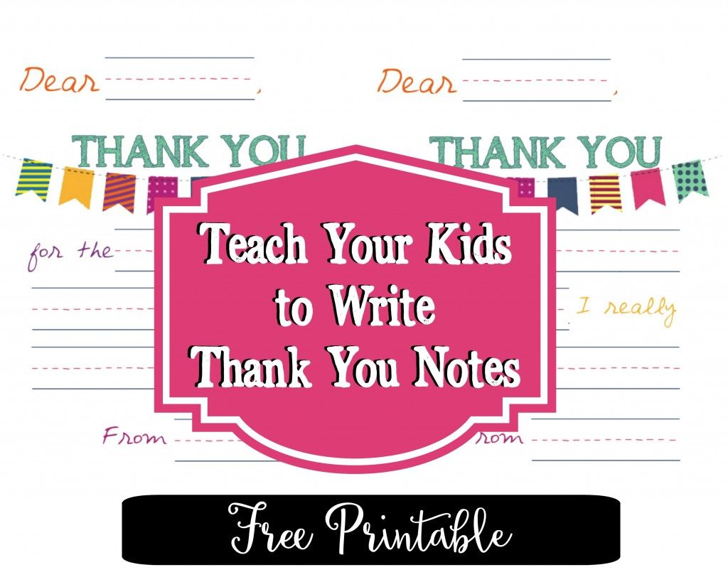Printable Thank You Notes That Will Make Your Kids Feel Like ...