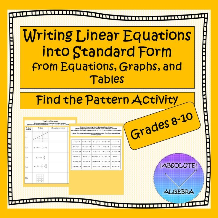 Writing Standard Form From Linear Equations Graphs And Tables