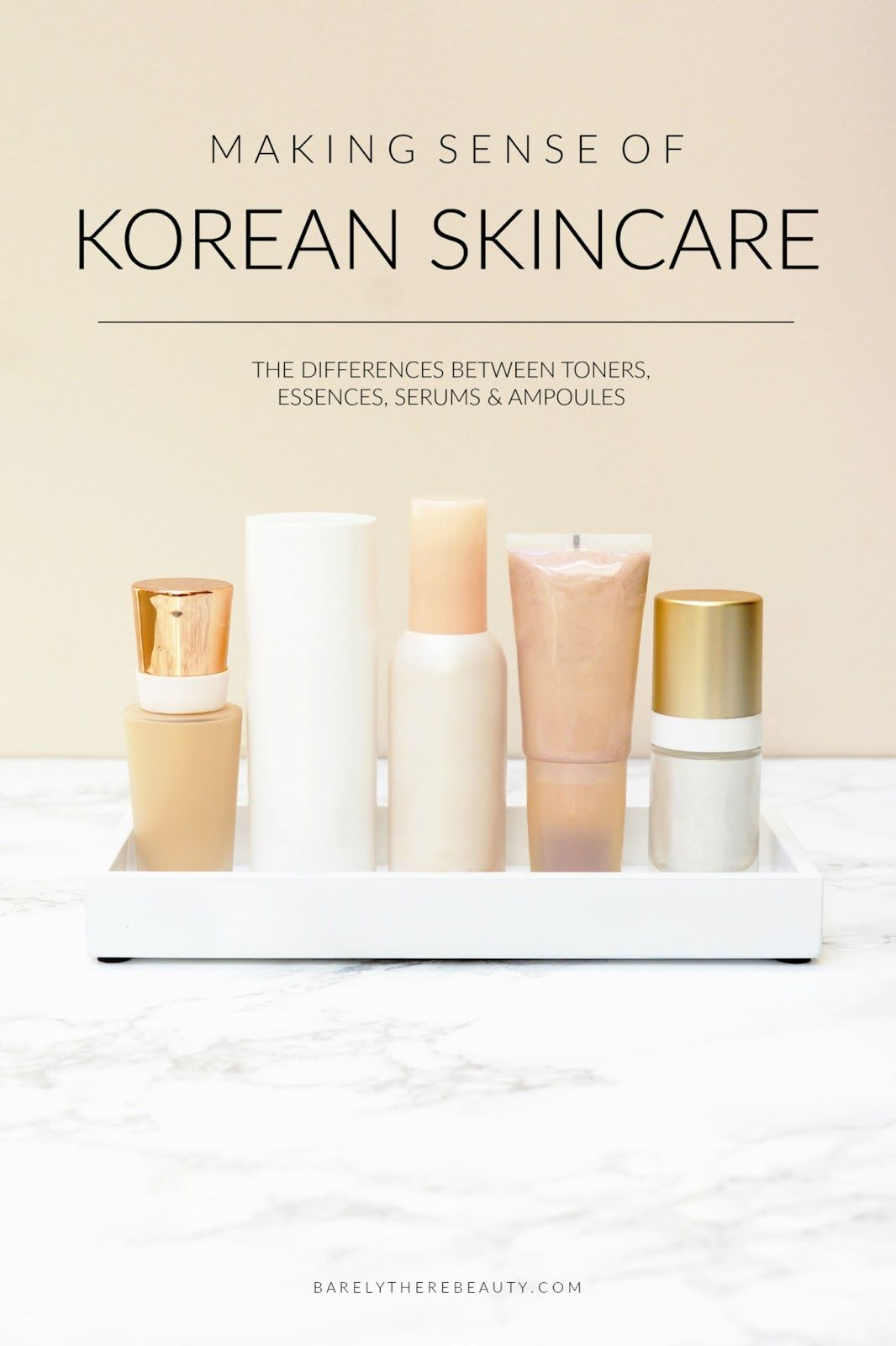 Korean Skincare 101 What Is The Difference Between Korean Toners Essences Serums Ampoules Korean Skincare Skin Care Routine Steps Korean Skincare Steps