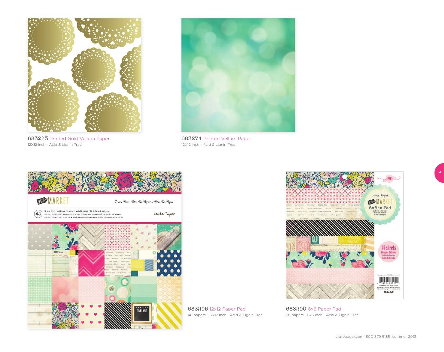 Gold doily vellum!!!!  Crate Paper Summer 2013 Catalog by Notions Marketing
