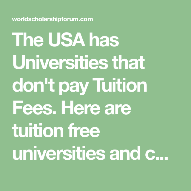 10 Tuition Free Universities in USA For International
