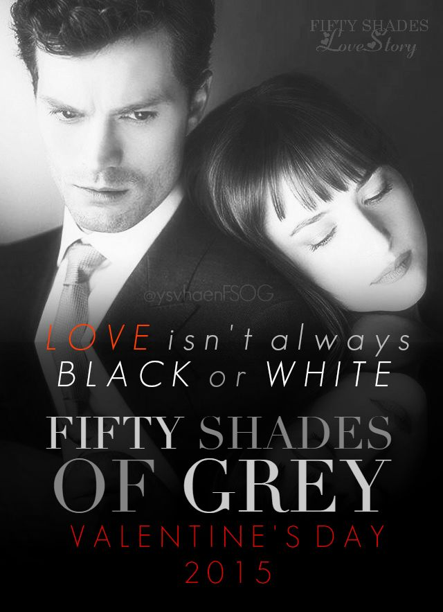LOVE ISN'T ALWAYS BLACK OR WHITE  #FiftyShades