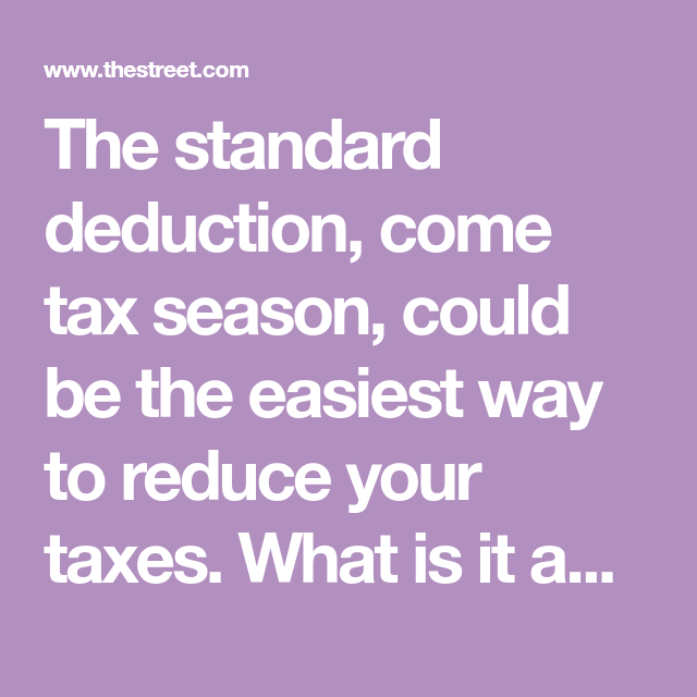 What Is The Standard Deduction And How Much Is It In 2020