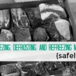 Freezing, Defrosting, and Refreezing Meat (Safely)