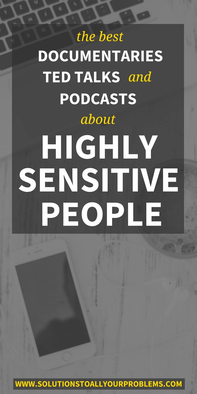 Check out these documentaries, TED talks, and podcasts about highly sensitive people! :)