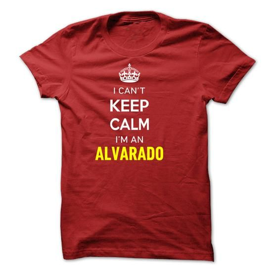 I Cant Keep Calm Im A ALVARADO-BE2084 - #gift packaging #personalized gift. BEST BUY  => https://www.sunfrog.com/Names/I-Cant-Keep-Calm-Im-A-ALVARADO-BE2084.html?id=60505