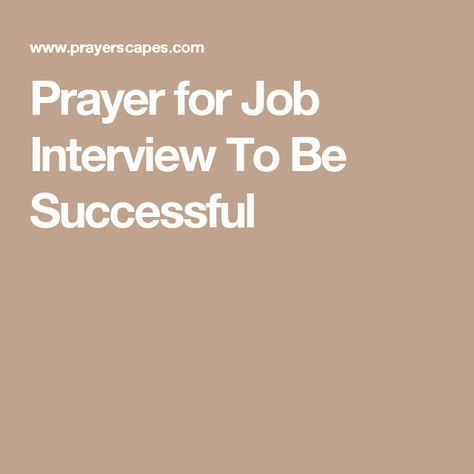 Prayer for job interview