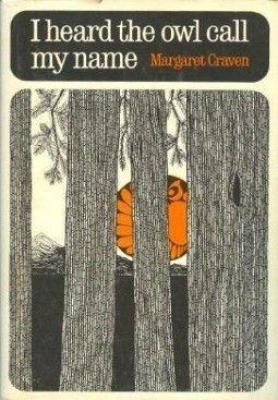 I Heard the Owl Call My Name - Margaret Craven