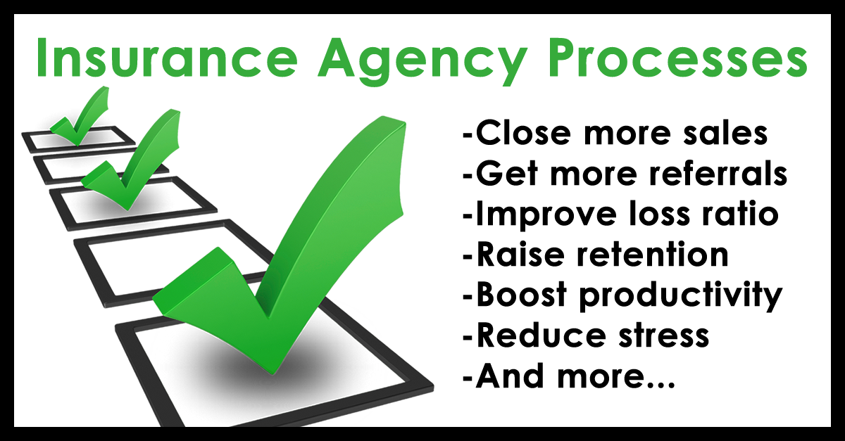 Insurance Agency Processes The Agent S Guide To Productivity