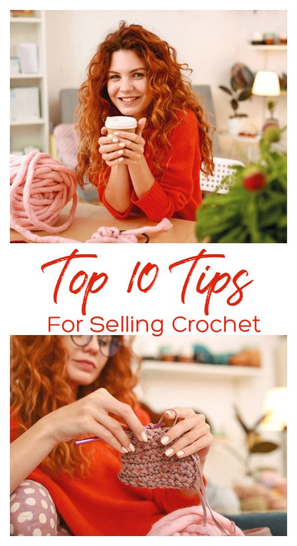 Top 10 Tips for Selling Crochet #craftfairs