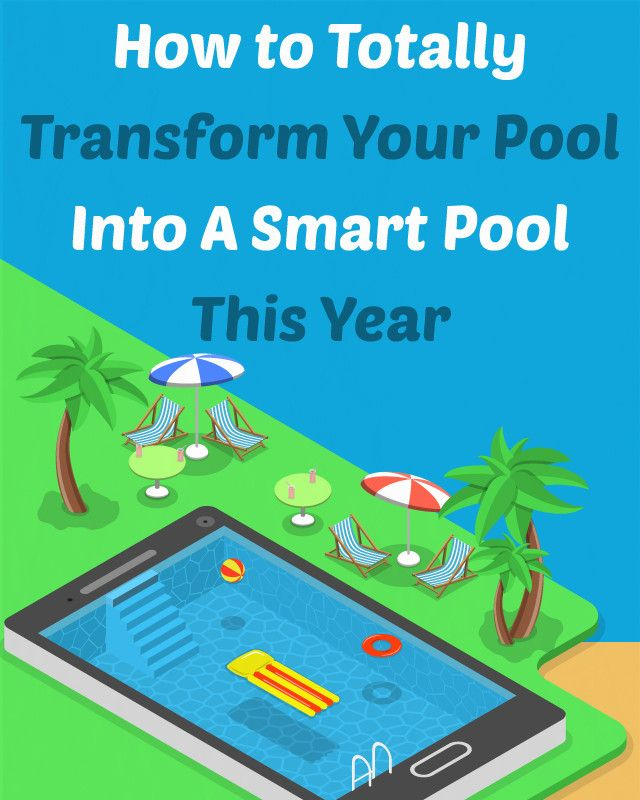 The Complete Guide To Pool Automation Pool Accessories Pool