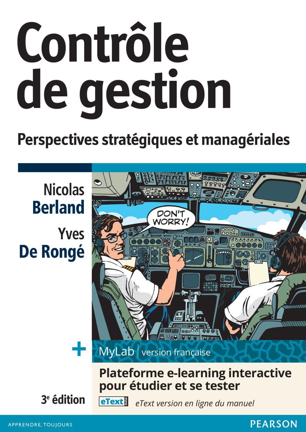 Controle De Gestion Perspectives Strategiques Et Manageriales Dirige Par Nicolas Berland Yves De Ronge Http Bib Uclouvain Be O Finance Memes Pearson