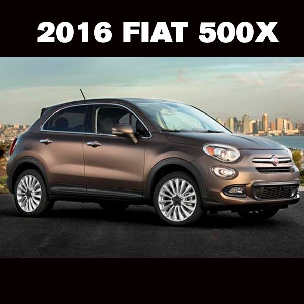 Your Dream Crossover Has Arrived Check Out The New 2016 Fiat 500x